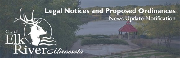 Legal Notices and Proposed Ordinance Notification