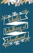 Winter Walking Series at Woodland