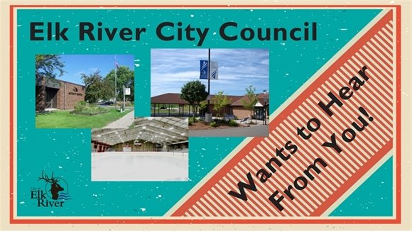 Elk River City Council Wants to Hear From You!