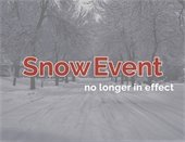 Snow Event no Longer in Effect