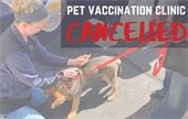 Pet Vaccination Event Cancelled