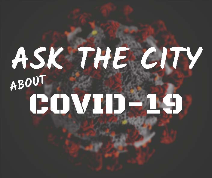 Ask the City COVID-19 Graphic